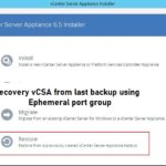 Recovery vCSA from last backup using Ephemeral port group